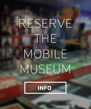 Reserve the Mobile Museum